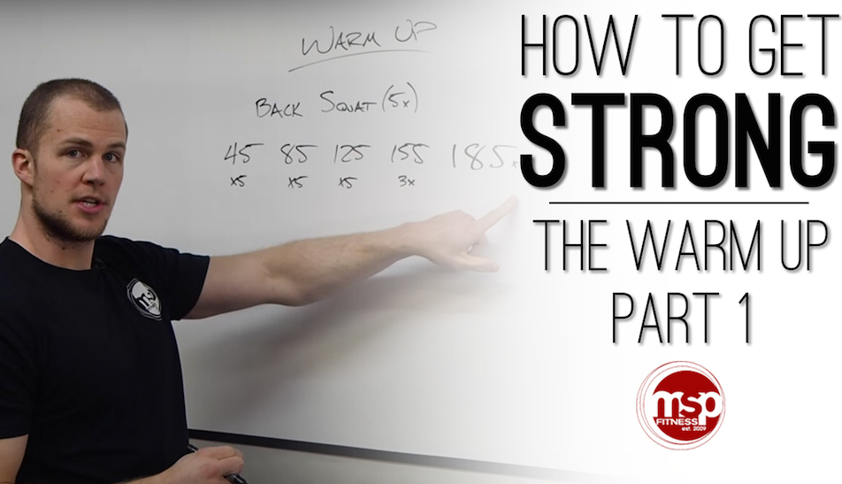 How to get STRONG | The Warm Up (Part 1)