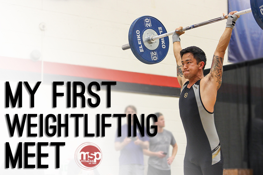 Eric Le's First Weightlifting Meet | Preparation. Execution. Success.