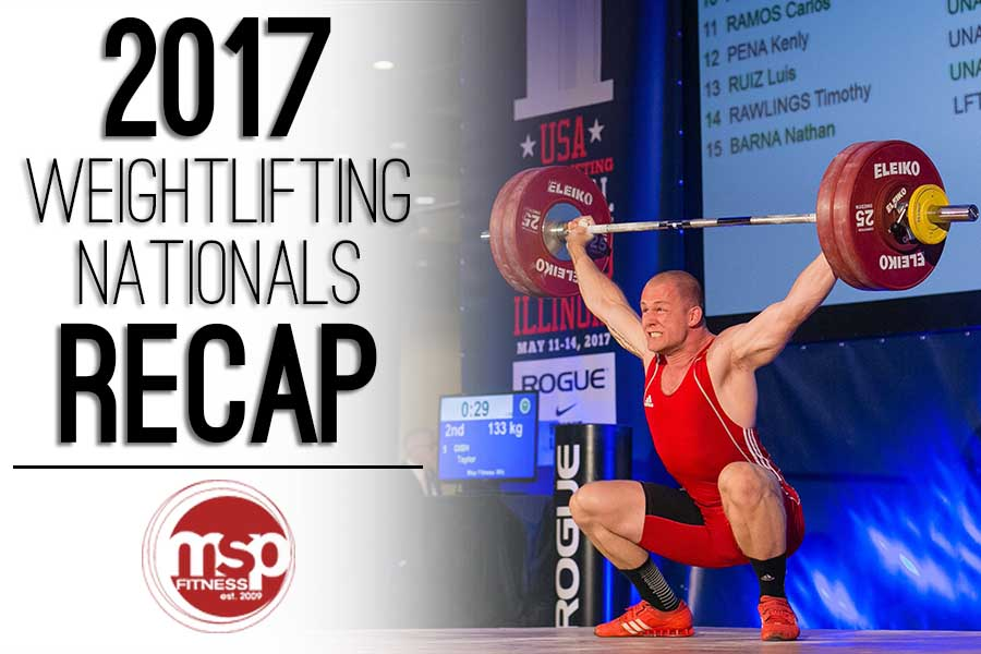 My Third Weightlifting Nationals | the 2017 USAW Senior Championships